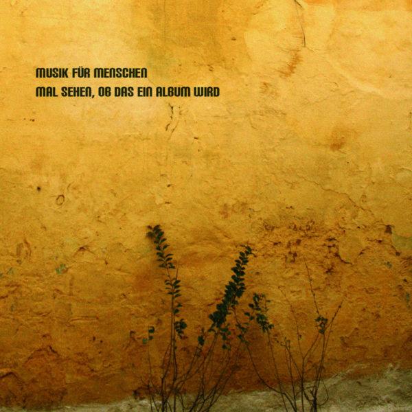 MfM_MalsehenobdaseinAlbumwird_Cover
